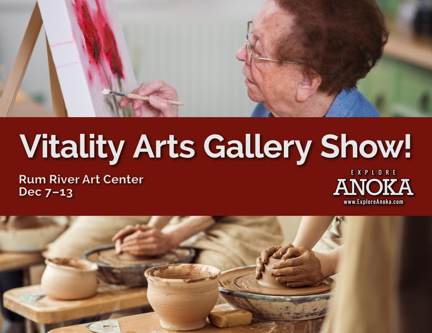 Vitality Arts Gallery Show - Rum River Art Center